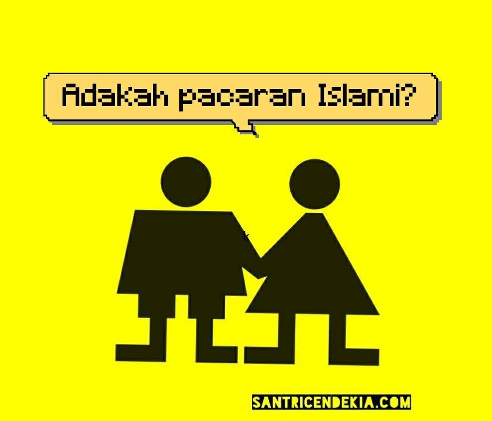 Adakah Pacaran Yang Islami Ada Santri Cendekia