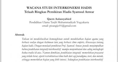 [Jurnal] Wacana Studi Interkoneksi Hadis: Telaah Ringkas Pemikiran Hadis Syamsul Anwar